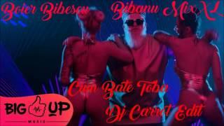 Boier Bibescu Feat Bibanu MixXL - Cum Bate Toba (Dj Carrot Edit)