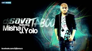DJ Sava feat. Misha & J. Yolo - Taboo (Original Edit)