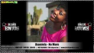 Jhamiela - No More [Soul Reggae Riddim] Jan 2013
