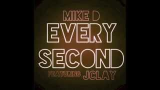 Mike Velo - Every Second feat. JClay (Audio)