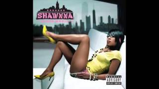 Shawnna - Gettin' Some (Remix) [Feat. Ludacris, Pharrell, Lil Wayne & Too $hort]