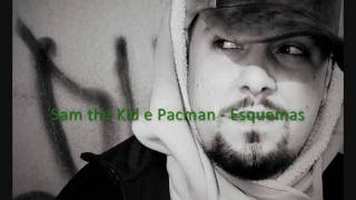 Sam the Kid e Pacman - Esquemas
