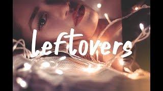 Dennis Lloyd - Leftovers (Lyric Video)