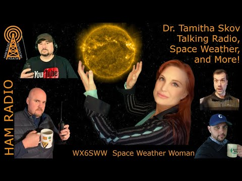 Coffee and Ham Radios: Dr. Tamitha Skov Space Weather Woman