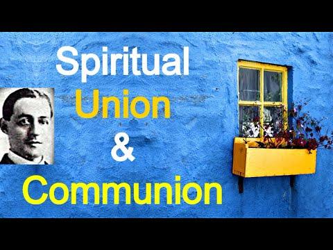 Spiritual Union and Communion - A. W. Pink / Full Christian Audio Book