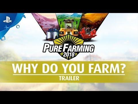 Pure Farming 2018 - Why do you Farm? Trailer | PS4