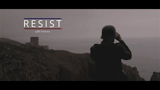 Resist - World War 2 Feature Film (2018)