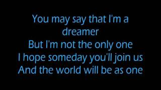 John Lennon - Imagine (LYRICS ON SCREEN)!