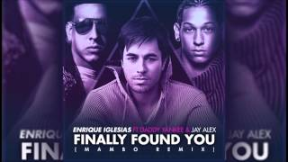 Enrique Iglesias Ft. Daddy Yankee & Jay Alex - I Finally Found You (Mambo Version)