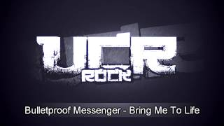 Bulletproof Messenger - Bring Me To Life [HD]