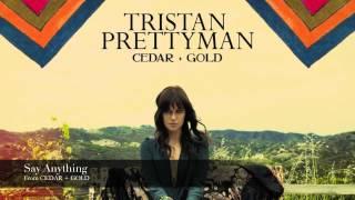 Tristan Prettyman - Say Anything