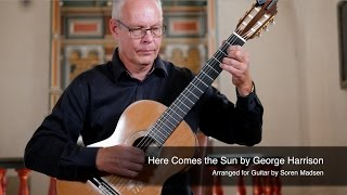 Here Comes the Sun (The Beatles) (George Harrison) - Danish Guitar Performance - Soren Madsen