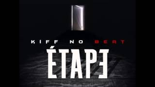 KIFF NO BEAT - ETAPE ( NEWS )