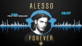 Alesso - Cool (feat. Roy English) [HD Visualized] [Lyrics in Description]