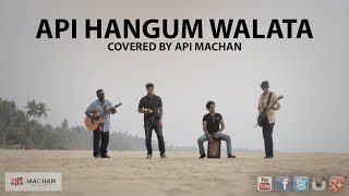 Api Hangum Walata - Covered by Api Machan. #apimachan width=