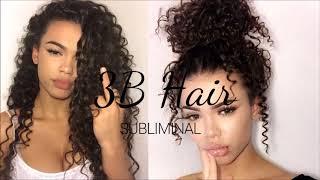 Get 3B Hair ll Subliminal