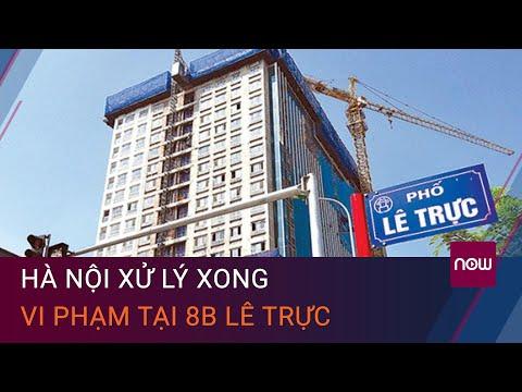 Hà Nội hoàn thành cưỡng chế vi phạm nhà 8B Lê Trực sau 5 năm   VTC Now