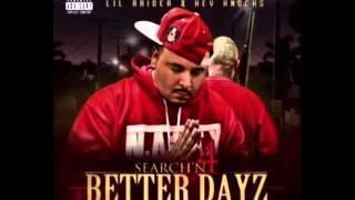 1. Search'N For Better Dayz - Lil Raider & Kev Knocks