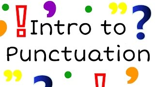 Intro to Punctuation for Kids: English Grammar for Children - FreeSchool