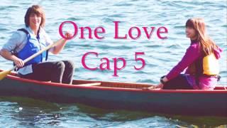 """""""One Love"""" l l Jemi l l Cap 5"""