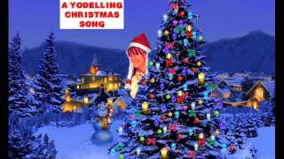 A Yodelling Christmas Song - Lynne Butler
