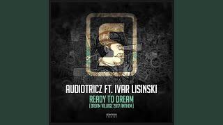 Ready To Dream (Dream Village 2017 Anthem)