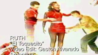 RUTH  El Toquecito