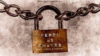 Prodigio - Perdi ás Chaves (Feat. Deezy)
