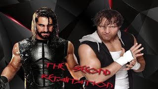 WWE Seth Rollins and Dean Ambrose Theme Mashup (The Second Retaliation)