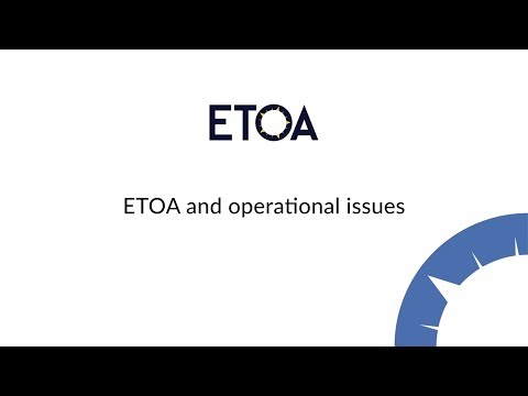 ETOA and operational issues
