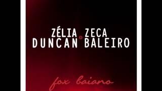 Zélia Duncan e Zeca Baleiro | Fox Baiano