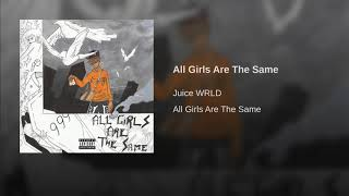 All Girls Are The Same
