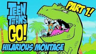 Teen Titans Go! - Hilarious Montage Part 1 width=