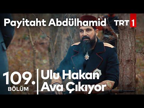Sultan Abdülhamid, Sefirlerle Ava Çıkıyor I Payitaht Abdülhamid 109. Bölüm