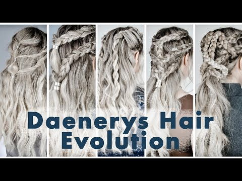 The Evolution of Daenerys Targaryen Hairstyles on Game of Thrones (how to do all of her braids!)