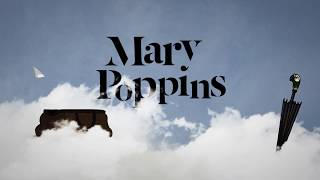 Mary Poppins - New Overture