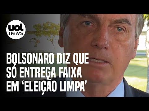 """Bolsonaro diz que só entrega faixa presidencial em """"eleições limpas"""""""