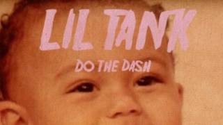 Lil Tank - Do The Dash (GBM)