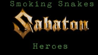 Sabaton - Smoking Snakes [Lyrics]