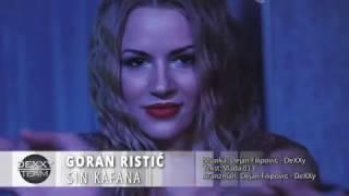 Goran Ristic - Sin Kafana (Official Video) 2017