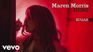 Maren Morris - Sugar (Audio)