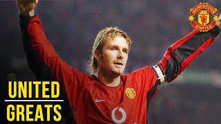 David Beckham | Manchester United Greats