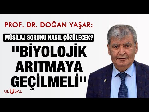 """Prof. Dr. Doğan Yaşar: """" Müsilaja karşı biyolojik arıtmaya geçilmeli"""""""