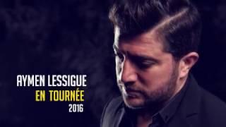 Aymen Lessigue en tournée 2016