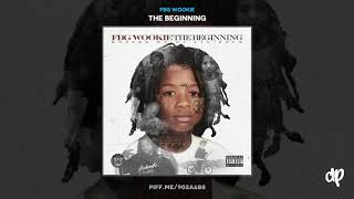 FBG Wookie - Thot Life Remix Feat Young Thug [The Beginning]