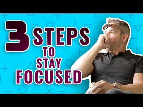 3 Easy Steps to Stay Focused - Grant Cardone photo