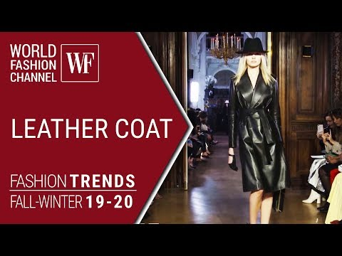 LEATHER COAT |  FASHION TRENDS FALL-WINTER 19-20