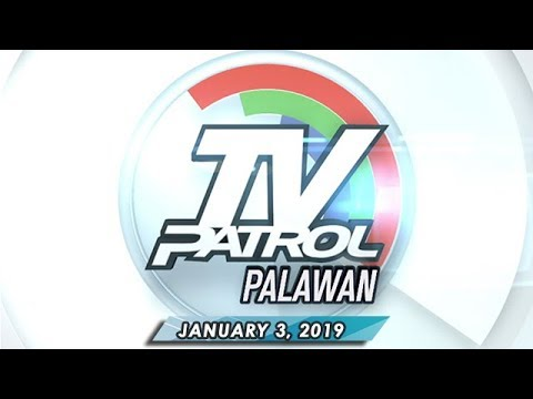 TV Patrol Palawan - January 3, 2019