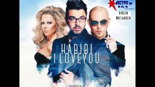 AHMED CHAWKI feat. Pitbull & Fani Drakopoulou - Habibi I Love You (Arabic-Greek Duet) 2014