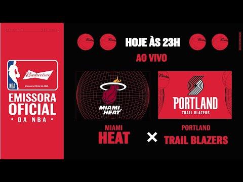 Miami Heat X Portland Trail Blazers - NBA ao vivo é com Budweiser